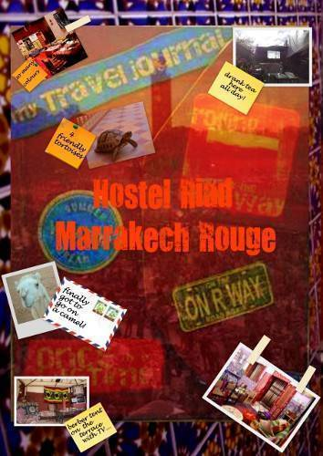 Hostel Riad Marrakech Rouge, Marrakech, Morocco, Morocco кровать и завтрак и отели